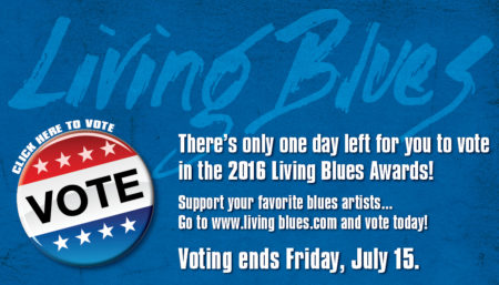 Living Blues 2016 Awards Reminder